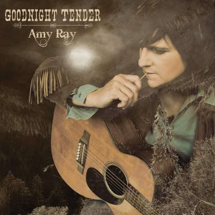 Amy Ray: Goodnight Tender