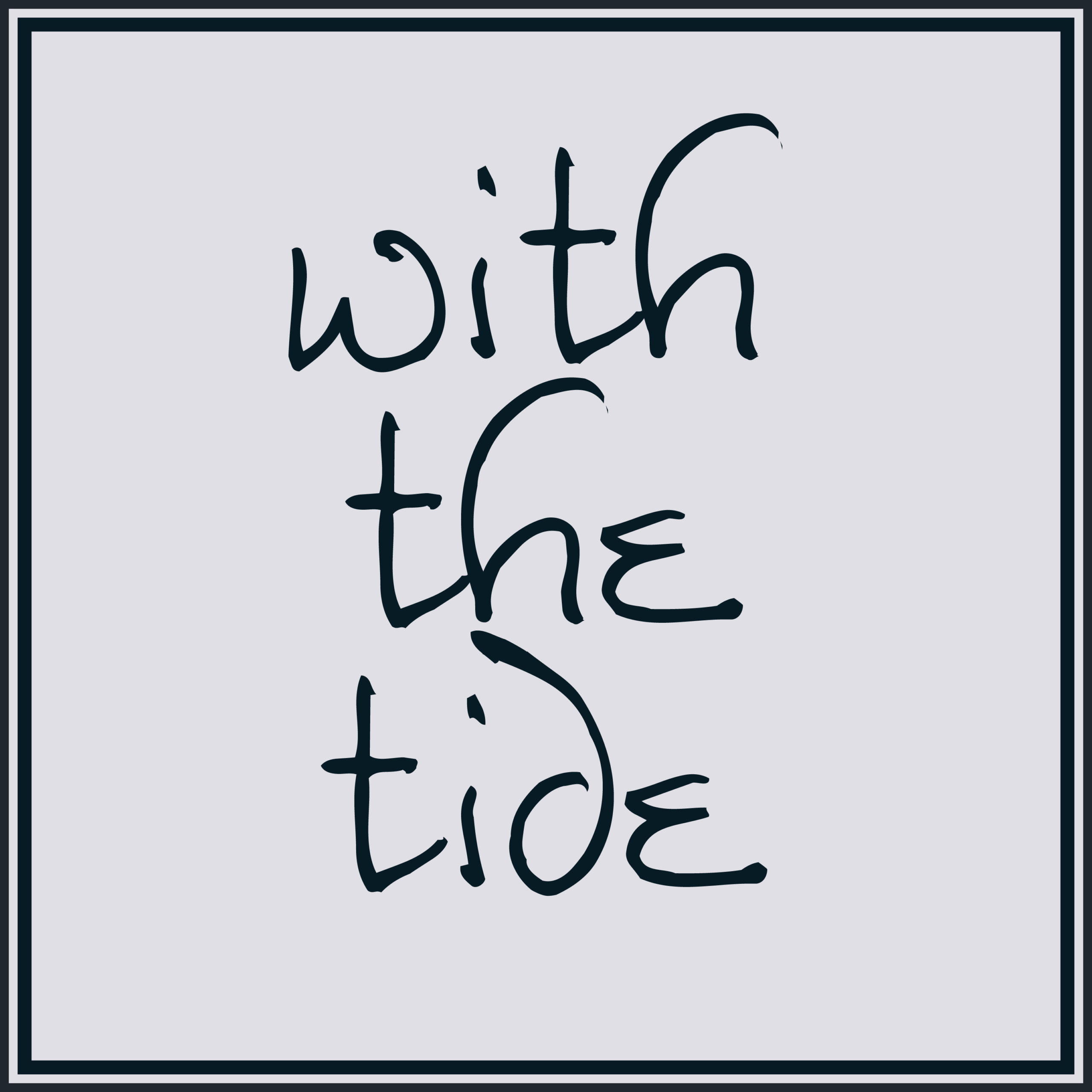 With the Tide